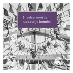Engelse-woorden-update-je-kennis-troel